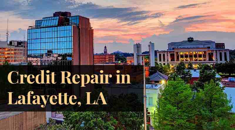 Credit Repair Lafayette LA