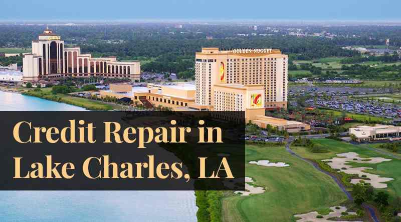 credit repair Lake Charles LA