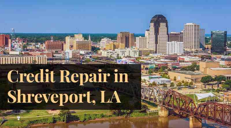 Credit Repair Shreveport, LA