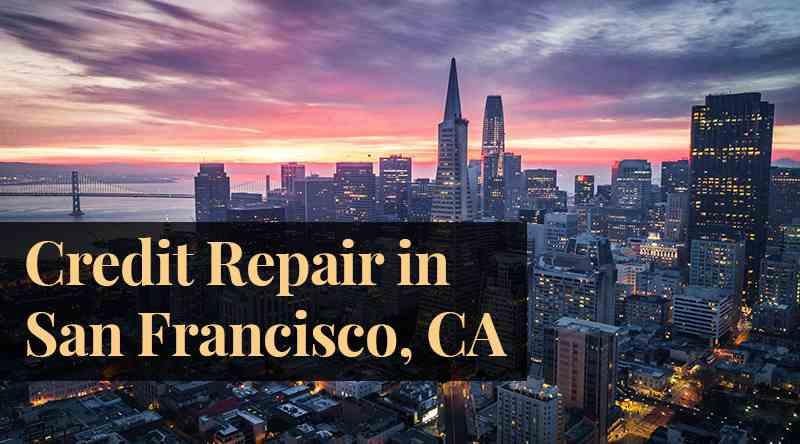credit repair San Francisco CA