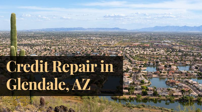 credit repair Glendale, AZ
