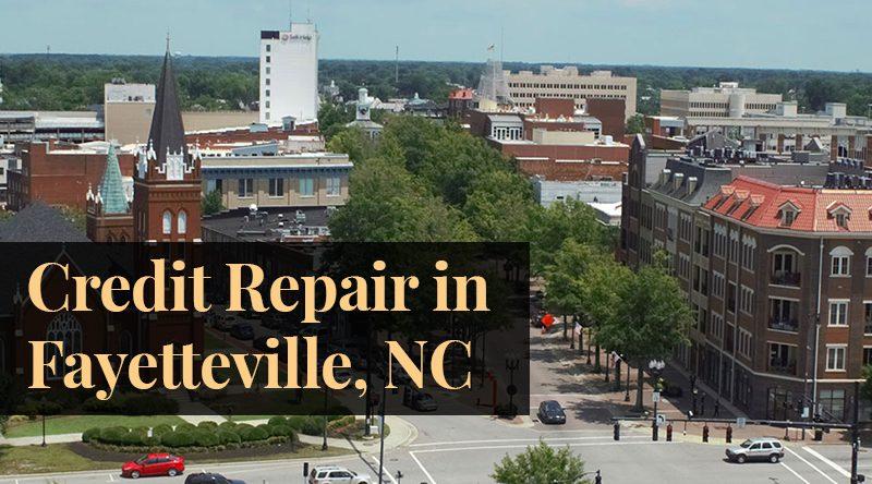 credit repair Fayetteville NC