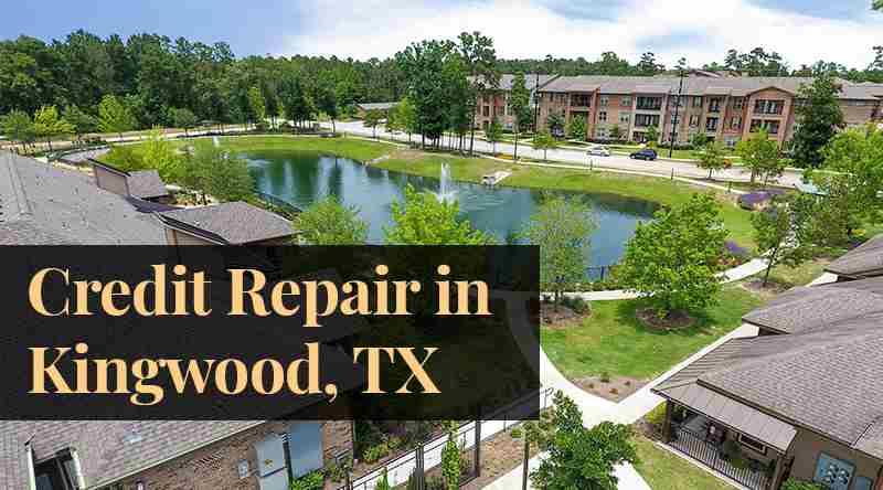 credit repair Kingwood TX