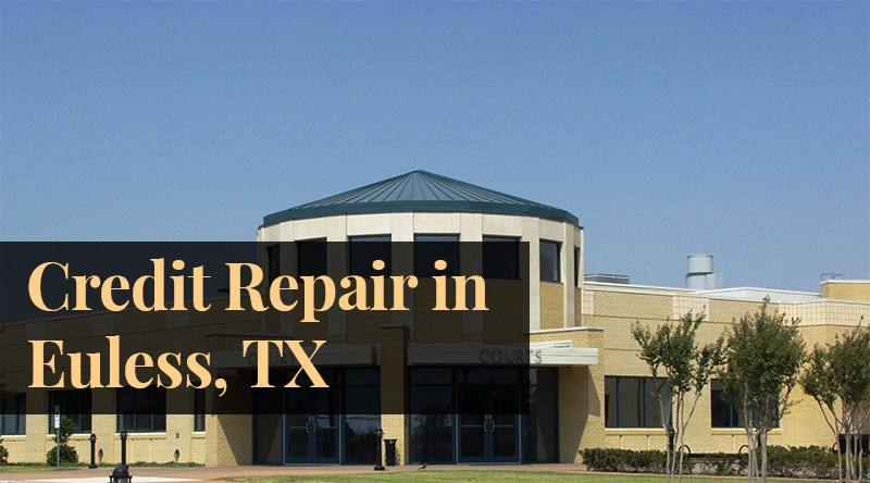Credit Repair Euless TX