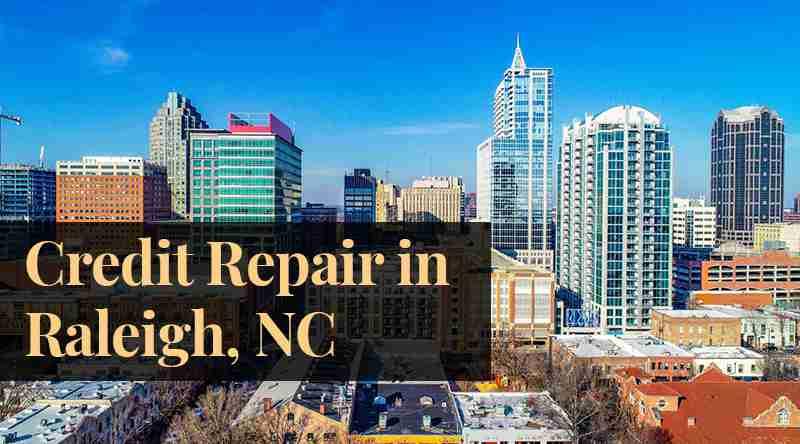 credit repair Raleigh, NC
