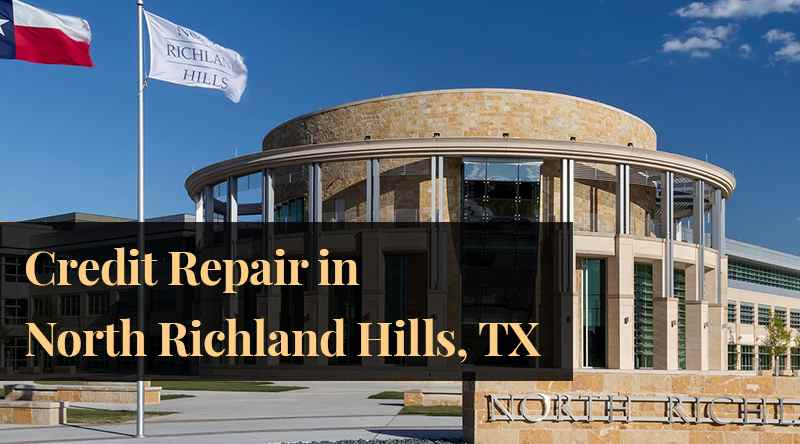 credit repair north richland hills TX