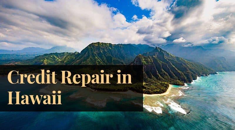 Hawaii Credit Repair