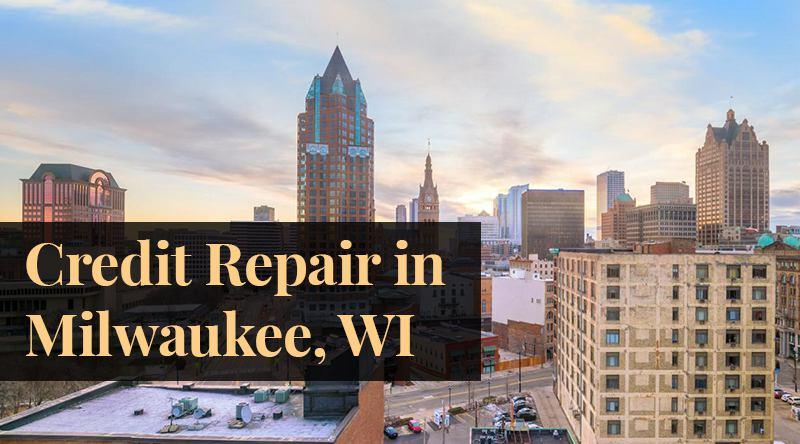 credit repair Milwaukee, WI