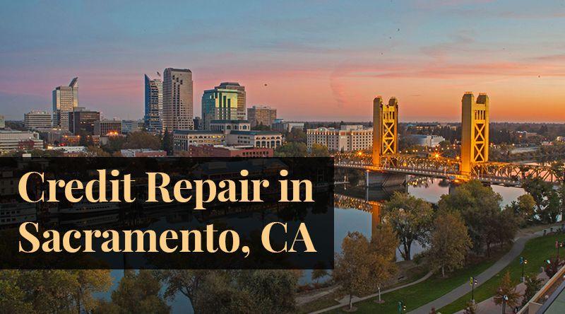 credit repair Sacramento CA